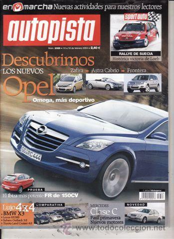 REVISTA AUTOPISTA Nº 2326 AÑO 2004. PRUEBA: SEAT IBIZA FR. COMPARATIVA: BMW X3 3.0I, LEXUS RS 300 segunda mano