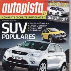 Coches: REVISTA AUTOPISTA Nº 2497 AÑO 2007. COMP: CITROEN C4 1.6 HDI, VW GOLR 1.9 TDI, FORD FOCUS 1.8 TDC. Lote 27822197