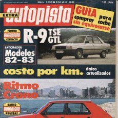 Autos - REVISTA AUTOPISTA Nº 1190 AÑO 1982. PRUEBA: SEAT RITMO CRONO 100 TC. RENAULT 9 GTL. RENAULT 9 TSE. - 28023747