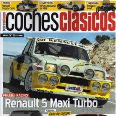 Coches: COCHES CLASICOS N. 78 - EN PORTADA: RENAULT 5 MAXI TURBO (NUEVA). Lote 179015185