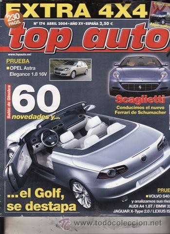REVISTA TOP AUTO Nº 174 AÑO 2004. PRUEBA: OPEL ASTRA 1.8 16V. VOLVO S40 2.4I. COMP: AUDI A4 1.8T. segunda mano
