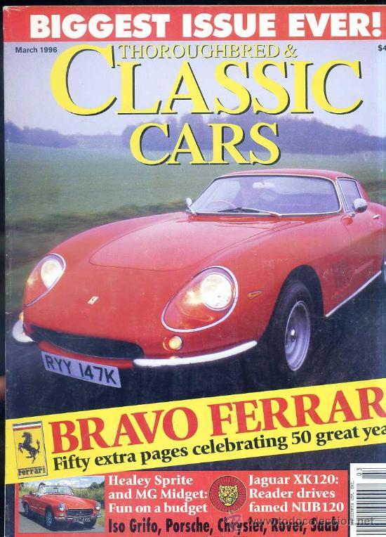 CLASSIC CARS MAR, 1996 - EXTRA 50 AÑOS DE FERRARI (Coches y Motocicletas Antiguas y Clásicas - Revistas de Coches)