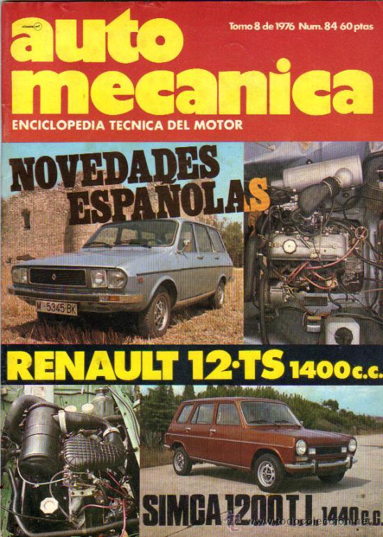AUTO MECANICA / RENAULT 12 TS 1400 C.C. (Coches y Motocicletas Antiguas y Clásicas - Revistas de Coches)