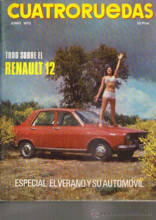 CUATRORUEDAS 1970: RENAULT 12; SIMCA 1000 GT; ETC... (Coches y Motocicletas Antiguas y Clásicas - Revistas de Coches)