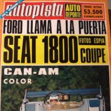 REVISTA AUTOPISTA - NUM. 722 - Seat 124 sport 1800 - Ford - Seat 600 Autoescuela - lancia Stratos -