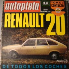 Coches: REVISTA AUTOPISTA - NUM. 877 - RENAULT 20 - LANCIA STRATOS EN RALLYE. Lote 29609919