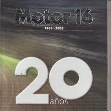 Coches: CATÁLOGO MOTOR 16 Nº 83 AÑO 2003. 20 AÑOS DE HISTORIA DEL AUTOMÓVIL. . Lote 29730015