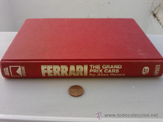 LIBRO -FERRARI THE GRAND PRIX CARS BY ALAN HENRY- OSPREY -1984-INGLES -320 PAG- (Coches y Motocicletas Antiguas y Clásicas - Revistas de Coches)