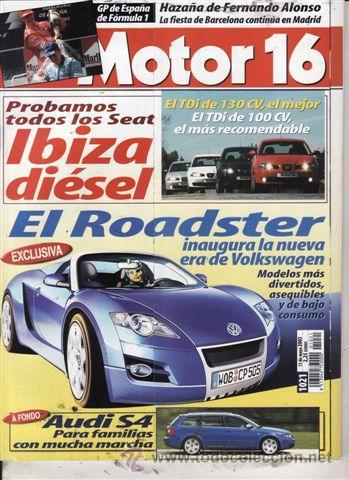 REVISTA MOTOR 16 Nº 1021 AÑO 2003. PRU: AUDI S4 AVANT. COMP: SEAT IBIZA 1.9 SDI, SEAT IBIZA 1.9 TDI. (Coches y Motocicletas Antiguas y Clásicas - Revistas de Coches)