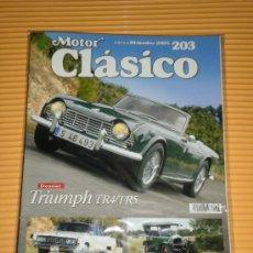 Coches: REVISTA MOTOR CLASICO Nº 203 - TRIUMPH TR4 TR5 / CITROEN B2 / IMPERIAL CROWN COUPE. Lote 288661163