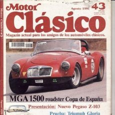 Coches: REVISTA MOTOR CLÁSICO Nº 43 AÑO 1991. PRUEBA: NSU RO80. HISPANO-SUIZA T-48 (1926). TRIUPH GLORIA MON. Lote 113330579