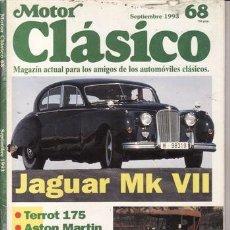 Coches: REVISTA MOTOR CLÁSICO Nº 68 AÑO 1993. PRU: JAGUAR MK VII (51). CLÉMENT BAYARD 8CV (13). TERROT 175. Lote 31071934