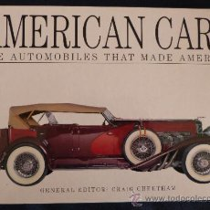 Coches: AMERICAN CARS, THE AUTOMOVILES THAT MADE AMERICA - CRAIG CHEETHAM ( NUEVO, TAPA DURA). Lote 31164307