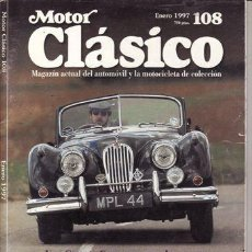 Coches: REVISTA MOTOR CLÁSICO Nº 108 AÑO 1997. PRUEBA: JAGUAR XK 140 (1956). LAGONDA 2 LITRE SPEED MODEL (1. Lote 31130397
