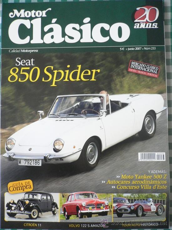 MOTOR CLASICO Nº 233, JUNIO DE 2007 (Coches y Motocicletas Antiguas y Clásicas - Revistas de Coches)