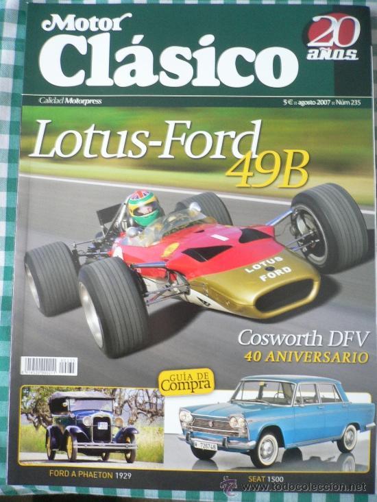 MOTOR CLASICO Nº 235, AGOSTO DE 2007 (Coches y Motocicletas Antiguas y Clásicas - Revistas de Coches)