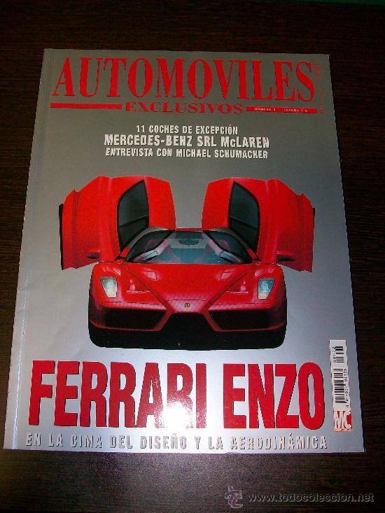 AUTOMOVILES EXCLUSIVOS Nº 2 - FERRARI ENZO - MERCEDES-BENZ SRL MCLAREN (Coches y Motocicletas Antiguas y Clásicas - Revistas de Coches)