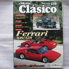 Coches: REVISTA MOTOR CLÁSICO Nº 170 DE MARZO DE 2002 FERRARI 308/328. Lote 31671142
