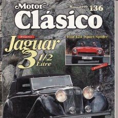 Coches: REVISTA MOTOR CLÁSICO Nº 136 AÑO 1999. PRUEBA: JAGUAR 3 1/2 LITROS. ROVER P4 75. LANCIA DELTA INTEGR. Lote 31712493