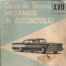 Coches: CURSO DE TÉCNICO DE MECÁNICO DE AUTOMÓVILES. XVII. Lote 33075647