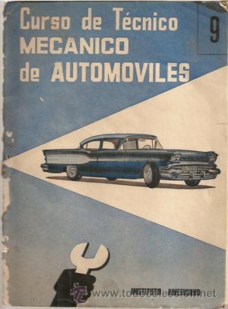 CURSO DE TÉCNICO DE MECÁNICO DE AUTOMÓVILES. 9 (Coches y Motocicletas Antiguas y Clásicas - Revistas de Coches)
