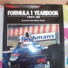 Coches: -LIBRO FORMULA 1 YEARBOOK 1997-1998-FORWORD BY OLIVER PANIS -FORMATO GRANDE-INGLES. Lote 33694398