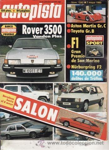 REVISTA AUTOPISTA Nº 1242 AÑO 1983. PRUEBA: ROVER 350 VANDEN PLAS. (Coches y Motocicletas Antiguas y Clásicas - Revistas de Coches)