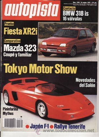 REVISTA AUTOPISTA Nº 1580 AÑO 1989. PRU: FORD FIESTA XR2I. BMW 318IS. COMP: MAZDA 323GT Y MAZDA 323F (Coches y Motocicletas Antiguas y Clásicas - Revistas de Coches)