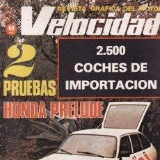 Coches: REVISTA VELOCIDAD Nº 947 AÑO 1979. PRUEBA: HONDA PRELUDE. CITROËN GSA. . Lote 35330520