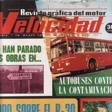 Coches: REVISTA VELOCIDAD Nº 703 AÑO 1975. PRUEBA: RENAULT 30 TS. . Lote 35514150