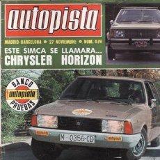 REVISTA AUTOPISTA Nº 979 AÑO 1977. PRUEBA: CHRYSLER 150 GLS. CONTACTO: CHRYSLER HORIZON.