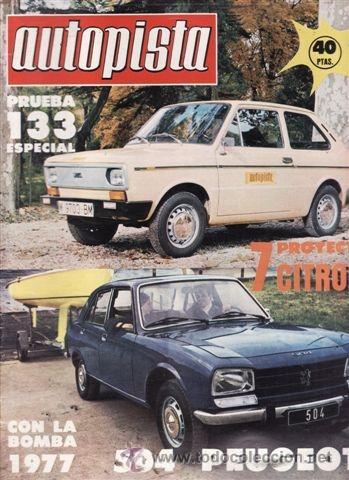 REVISTA AUTOPISTA Nº 927 AÑO 1976. PRUEBA: SEAT 133 ESPEIAL LUJO. (Coches y Motocicletas Antiguas y Clásicas - Revistas de Coches)