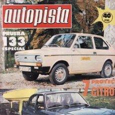 Coches: REVISTA AUTOPISTA Nº 927 AÑO 1976. PRUEBA: SEAT 133 ESPEIAL LUJO. . Lote 35878790
