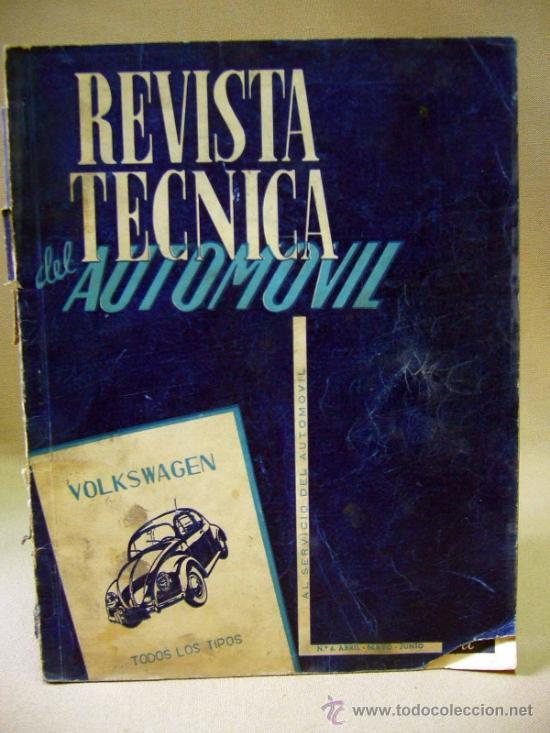 REVISTA, REVISTA TECNICA DEL ATOMOVIL, VOLKSWAGEN, TODOS LOS TIPOS, Nº 6, 1958 (Coches y Motocicletas Antiguas y Clásicas - Revistas de Coches)