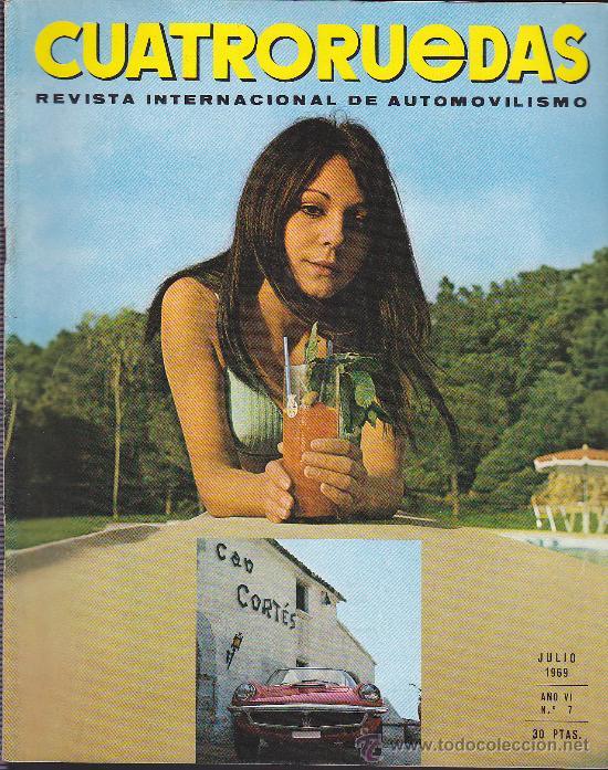 REVISTA CUATRORUEDAS Nº 7 JULIO 1969 (Coches y Motocicletas Antiguas y Clásicas - Revistas de Coches)