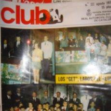 Coches: CLUB AÑO 72 Nº 111/REVISTA MENSUAL EDITADA POR EL REAL AUTOMOVIL CLUB DE CATALUÑA. Lote 36234483