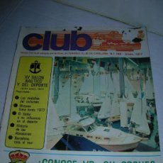 Coches: REVISTA CLUB Nº 162. AÑO 1977. REAL AUTOMOVIL CLUB DE CATALUÑA (RACC). VER INTERIOR.. Lote 36246715