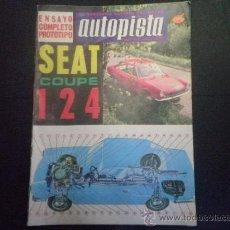 Coches: REVISTA AUTOPISTA Nº 438 - AÑO 1967 - SEAT 124 COUPE - FRANCO INAUGURA EL JARAMA. Lote 36597202
