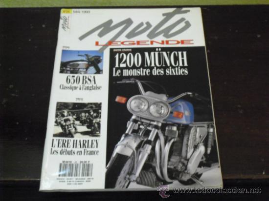 MOTO LEGENDE Nº 25 - PRUEBA MUNCH 1200 - BSA 650 - (Coches y Motocicletas Antiguas y Clásicas - Revistas de Coches)