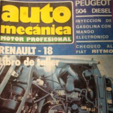Coches: REVISTA AUTOMECANICA 106 RENAULT R18 - PEUGEOT 504 DIESEL - SEAT RITMO. Lote 36702785