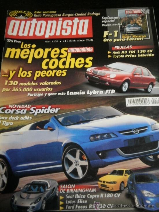 AUTOPISTA Nº 2154 - OCTUBRE 2000 - TOYOTA PRIUS / AUDI A3 TDI / SEAT AROSA / SAAB SVC (Coches y Motocicletas Antiguas y Clásicas - Revistas de Coches)