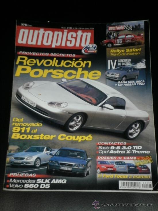 AUTOPISTA Nº 2193 - JUL 2001 - MERCEDES SLK AMG / FORD FOCUS / VOLVO S60 D5 / CHRYSLER CROSSFIRE (Coches y Motocicletas Antiguas y Clásicas - Revistas de Coches)