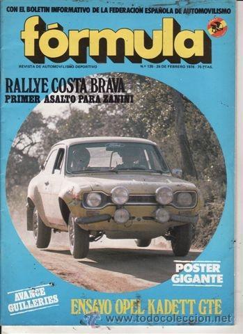 REVISTA FÓRMULA Nº 135 AÑO 1976. PRUEBA: OPEL KADETT GTE. (Coches y Motocicletas Antiguas y Clásicas - Revistas de Coches)