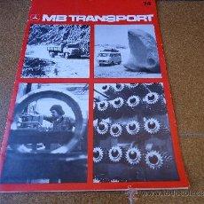 Coches: REVISTA DE CAMIONES MB TRANSPORT Nº 74 AÑO 1974. Lote 37296574