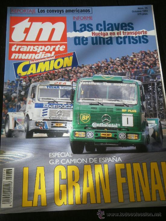TRANSPORTE MUNDIAL TM Nº 76 - ESPECIAL GP CAMION ESPAÑA / HUELGA TRANSPORTES (Coches y Motocicletas Antiguas y Clásicas - Revistas de Coches)