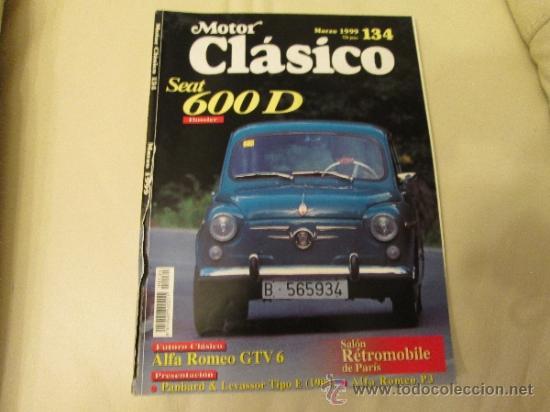 MOTOR CLASICO Nº 134 SEAT 600D (Coches y Motocicletas Antiguas y Clásicas - Revistas de Coches)