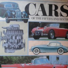 Coches: LIBRO CARS OF THE FIFTIES COCHES DE LOS 50 Y 60 CLASICOS AUTOMOVIL MICHAEL SEDGWICK. Lote 38403586
