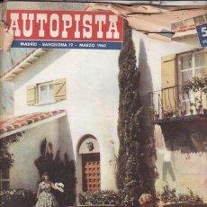 Coches: REVISTA DE AUTOPISTA/MOTOCICLISMO Nº 19 MARZO 1962 AÑO 1962. Lote 38480557