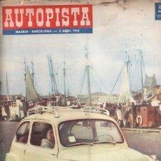 Coches: REVISTA AUTOPISTA/MOTOCICLISMO Nº 2 ABRIL AÑO 1962. . Lote 38480932