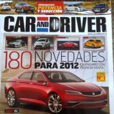 Coches: CAR AND DRIVER Nº 193 -- 180 NOVEDADES PARA 2012 --. Lote 38751256